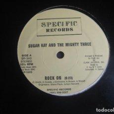 Discos de vinilo: SUGAR KAY & THE MIGHTY THREE – ROCK ON - MAXI SINGLE SPECIFIC 1984 - HIP HOP ELECTRO FUNK. Lote 295081498
