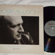 Discos de vinilo: MOSE ALLISON !! MIDDLE CLASS WHITE BOY 82 RARA 1ª ORG EDIT USA + LIBRETO PROMO 10 PAG, EXC. Lote 295273888