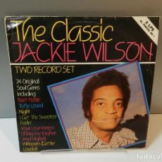 Discos de vinilo: DISCO VINILO 2 X LP. JACKIE WILSON – THE CLASSIC JACKIE WILSON. 33 RPM. Lote 295289743