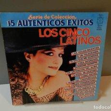 Discos de vinilo: DISCO VINILO LP. LOS CINCO LATINOS – 15 AUTÉNTICOS ÉXITOS. 33 RPM. Lote 295290423