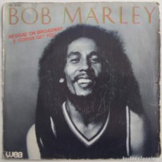 "Discos de vinilo: BOB MARLEY – REGGAE ON BROADWAY 7"" 1981 EDICION ESPAÑOLA- TEMAS ETAPA JAMAICANA. Lote 295292773"
