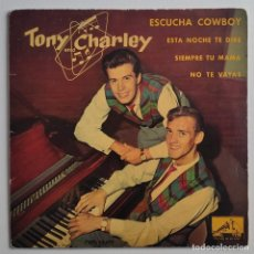 "Discos de vinilo: TONY AND CHARLEY - ESCUCHA COWBOY 7"" 1961 EDICION ESPAÑOLA- ROCKBILLY -ROCK N ROLL. Lote 295293508"