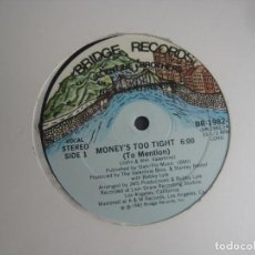 Discos de vinilo: THE VALENTINE BROS – MONEY'S TOO TIGHT (TO MENTION) - MAXI SINGLE BRIDGE 1982 - FUNK DISCO BOOGIE. Lote 295296588