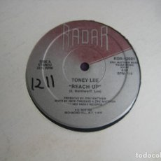 Discos de vinilo: TONEY LEE – REACH UP - MAXI SINGLE RADAR 1982 - ELECTRONICA FUNK GARAGE HOUSE - LEVE USO DJ. Lote 295297043