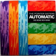 Discos de vinilo: THE POINTER SISTERS - AUTOMATIC (RICHIE RICH MIX) - MAXI RCA 1989 UK BPY. Lote 295297113