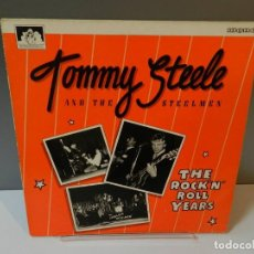 Discos de vinil: DISCO VINILO LP. TOMMY STEELE AND THE STEELMEN – THE ROCK 'N' ROLL YEARS. 33 RPM. Lote 295297403