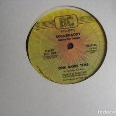 Discos de vinilo: SUGARDADDY + RITA SAUNDERS – ONE MORE TIME - MAXI SINGLE BC RECORDS 1981 - DISCO HIP HOP FUNK. Lote 295297533