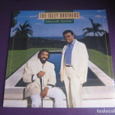 Discos de vinilo: THE ISLEY BROTHERS – SMOOTH SAILIN' - LP WARNER 1987 PRECINTADO - EDICION USA - FUNK SOUL R&B. Lote 295299843