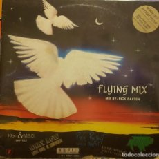Discos de vinilo: FLYING MIX - MIX BY NICK BAXTER - MADE ITALY. Lote 295307048