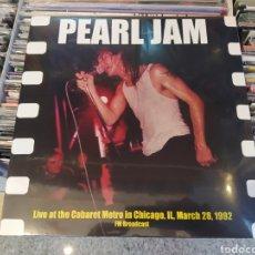 Discos de vinilo: PEARL JAM, LIVE AT THE CABARET METRO IN CHICAGO, 1992. LP VINILO NUEVO PRECINTADO.. Lote 295307778