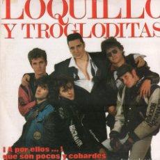 Dischi in vinile: LOQUILLO Y LOS TROGOLITAS - ¡A POR ELLOS..! QUE SON POCOS Y COBARDES / 2 LP HISPAVOX 1989 RF-10638. Lote 295308123