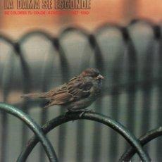 Dischi in vinile: LA DAMA SE ESCONDE - DE COLORES TU COLOR (REMEZCLAS 1987-1990) / LP 1991. CONTIENE ENCARTE RF-10652. Lote 295311823