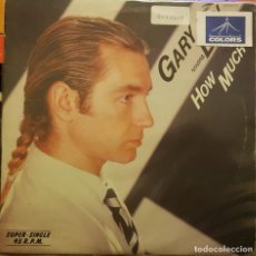 Discos de vinilo: GARY LOW - HOW MUCH. Lote 295313318