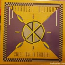 Discos de vinilo: PARADISE DELIGHT - SWEET LOVE IN PARADISE. Lote 295332603