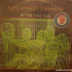 Discos de vinilo: SECOND IMAGE BETTER TAKE TIME. Lote 295335703