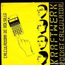 Discos de vinilo: KRAFTWERK:POCKET CALCULATOR- RARO SINGLE DE DISCOTECA - MUESTRA PROMOTIONAL- NOT FOR SALE- COLECCION. Lote 295337238