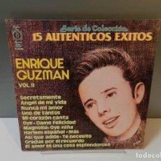 Discos de vinilo: DISCO VINILO LP. ENRIQUE GUZMAN – 15 AUTENTICOS EXITOS VOL. II. 33 RPM. Lote 295338923