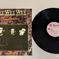 """Discos de vinilo: 1021- WET WET WET TEMPTATION 12"""" SINGLE VIN POR G+ DIS G+ 1987 UK. Lote 295348088"""