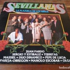 Discos de vinilo: VARIOS - SEVILLANAS LA PLAZUELA DE LOS NIÑOS - LP ORIGINAL CBS 1987 DISCP PROMOCIONAL - BUEN ESTADO. Lote 295349528