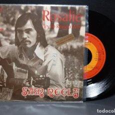 Discos de vinilo: SAM NEELY ROSALIE PDELUXE SINGLE 1973 SPAIN. Lote 295349703
