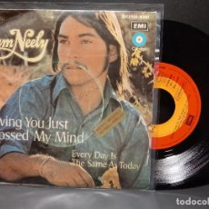 Discos de vinilo: SAM NEELY LOVING YOU JUST CROSSED MY MIN PDELUXE SINGLE 1973 SPAIN. Lote 295350088