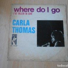 Discos de vinilo: CARLA THOMAS, SG, WHERE DO I GO + 1, AÑO 1969. Lote 295355293