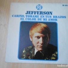 Discos de vinilo: JEFFERSON, SG, CARIÑO, TOMAME EN TUS BRAZOS + 1, AÑO 1969. Lote 295356013