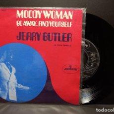 Discos de vinilo: JERRY BUTLER MOODY WOMAN PDELUXE SINGLE 1969 SPAIN. Lote 295357693