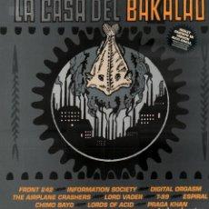 Discos de vinilo: LA CASA DEL BAKALAO - FRONT 242, INFORMATION SOCIETY, DIGITAL ORGASM... / LP EMI 1991 RF-10665. Lote 295361488
