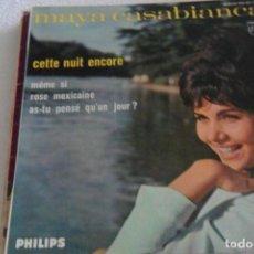 Discos de vinilo: MAYA CASABIANCA - CETTE NUIT ENCORE + 3 EP. Lote 295363618