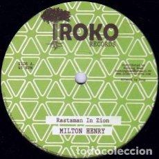 "Discos de vinilo: MILTON HENRY - RASTAMAN IN ZION - 12"" [IROKO RECORDS, 2011] ROOTS REGGAE DUB. Lote 295366243"