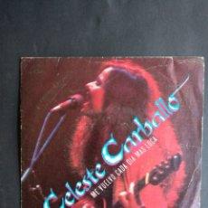 Discos de vinilo: CELESTE CARBALLO, ME VUELVO CADA DIA MAS LOCA, WEA RÉCORDS, 1982. Lote 295367458