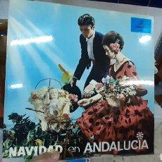 Discos de vinilo: NAVIDAD EN ANDALUCIA. Lote 295369843