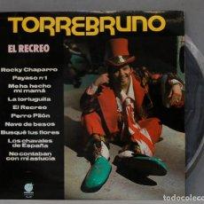 Discos de vinilo: LP. TORREBRUNO. EL RECREO. Lote 295376053