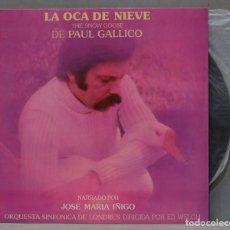 Discos de vinilo: LP. JOSE MARIA IÑIGO. LA OCA DE NIEVE DE PAUL GALLICO. Lote 295376198