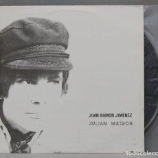 Discos de vinilo: LP. JUAN RAMON JIMENEZ. EN LA VOZ DE JULIAN MATEOS. Lote 295376433