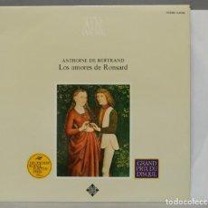 Discos de vinilo: LP. ANTHOINE DE BERTRAND. LOS AMORES DE RONSARD. Lote 295376473
