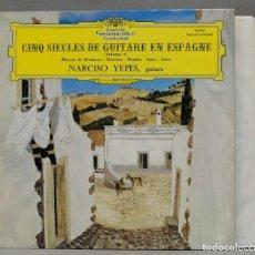 Discos de vinilo: LP. YEPES. CINQ SIÈCLES DE GUITARE EN ESPAGNE. Lote 295376688