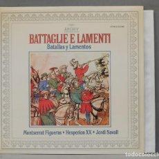 Discos de vinilo: LP. MONTSERRAT FIGUERAS. HESPERION XX. JORDI SAVALL. BATTAGLIE E LAMENTI. Lote 295376788