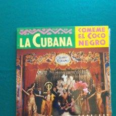 Discos de vinilo: LA CUBANA – COMEME EL COCO NEGRO. Lote 295381948