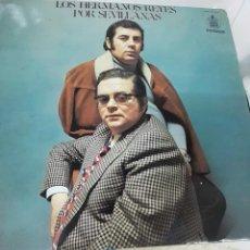 Discos de vinilo: LOS HERMANOS REYES POR SEVILLANAS. Lote 295383583