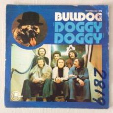 Discos de vinilo: BULLDOG. DOGGY DOGGY.. Lote 295412683