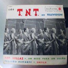 Discos de vinilo: LOS TNT-EP 500 MILLAS +3. Lote 295417373