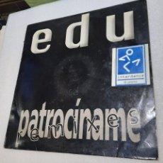 Discos de vinilo: EDU - PATROCINAME. POP CANARIO. Lote 295421993