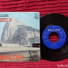 Discos de vinilo: JOSÉ LUIS Y SU GUITARRA - GIBRALTAR - SINGLE PHILIPS 1966. Lote 295422103