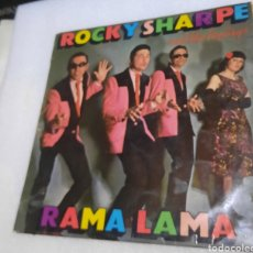 Discos de vinilo: ROCKY SHARPE AND THE REPLAYS - RAMA LAMA. Lote 295425243