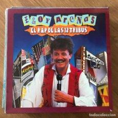 """Discos de vinilo: ELOY ARENAS - EL RAP DE LAS 12 TRIBUS - 12"""" MAXISINGLE IBEROFON 1990. Lote 295440183"""