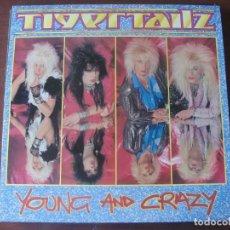 Discos de vinilo: LP TIGERTAILZ YOUNG AND CRAZY MUEVO HARD ROCK. Lote 295442133