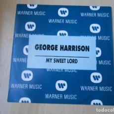 Discos de vinilo: GEORGE HARRISON, SG, MY SWEET LORD + 1, AÑO 1992 PROMO. Lote 295443898