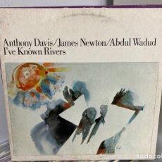 Discos de vinilo: ANTHONY DAVIS / JAMES NEWTON / ABDUL WADUD - I'VE KNOWN RIVERS (LP, ALBUM). Lote 295449833